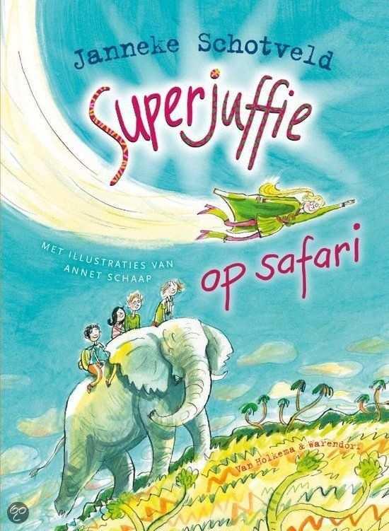 Superjuffie Op Safari Boeken Lezen Kinderboek