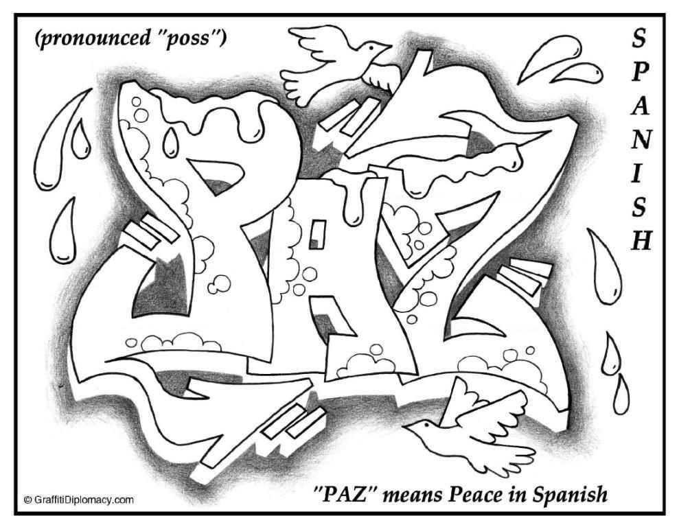 Paz Graffiti Spanish Language Paz Means Peace Free Printable Multicultural Graffiti G