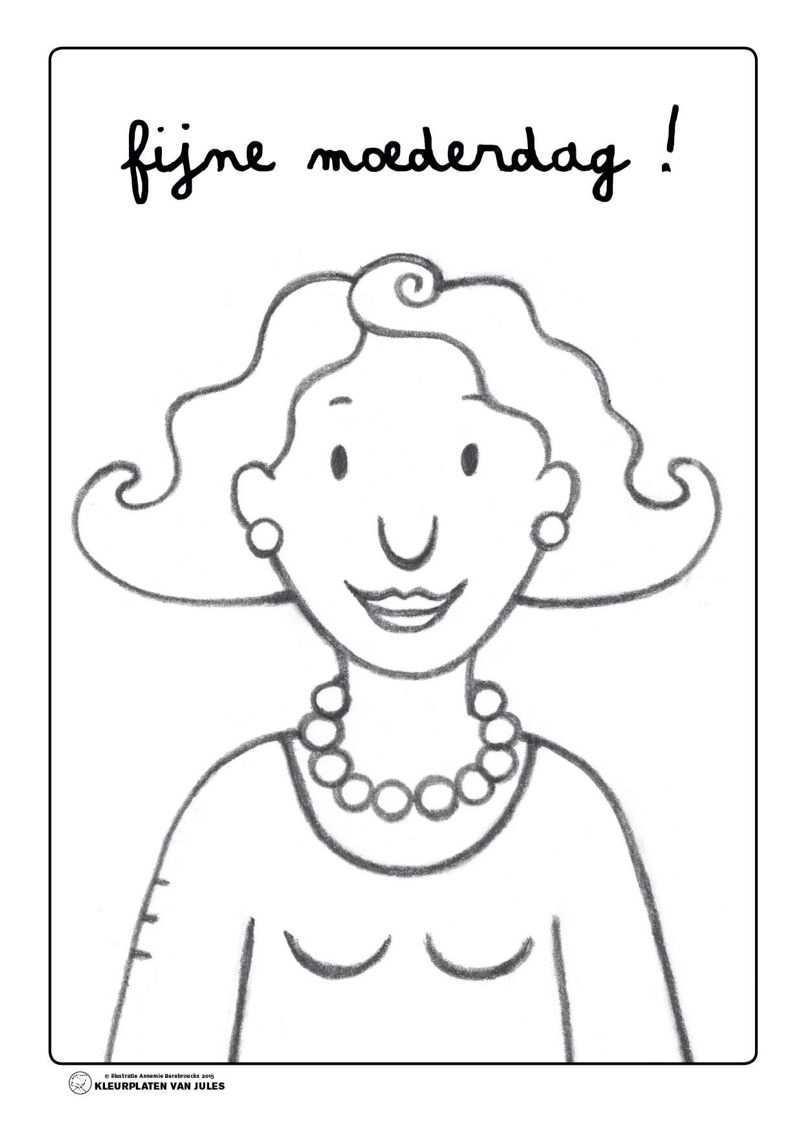 Kleurplaat Mama Jules Moederdag Moederdagideeen Knutselidee Moederdag