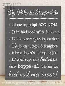 Tekstbord By Pake En Beppe Thus Fries Frysk Teksten Spreuken Pak