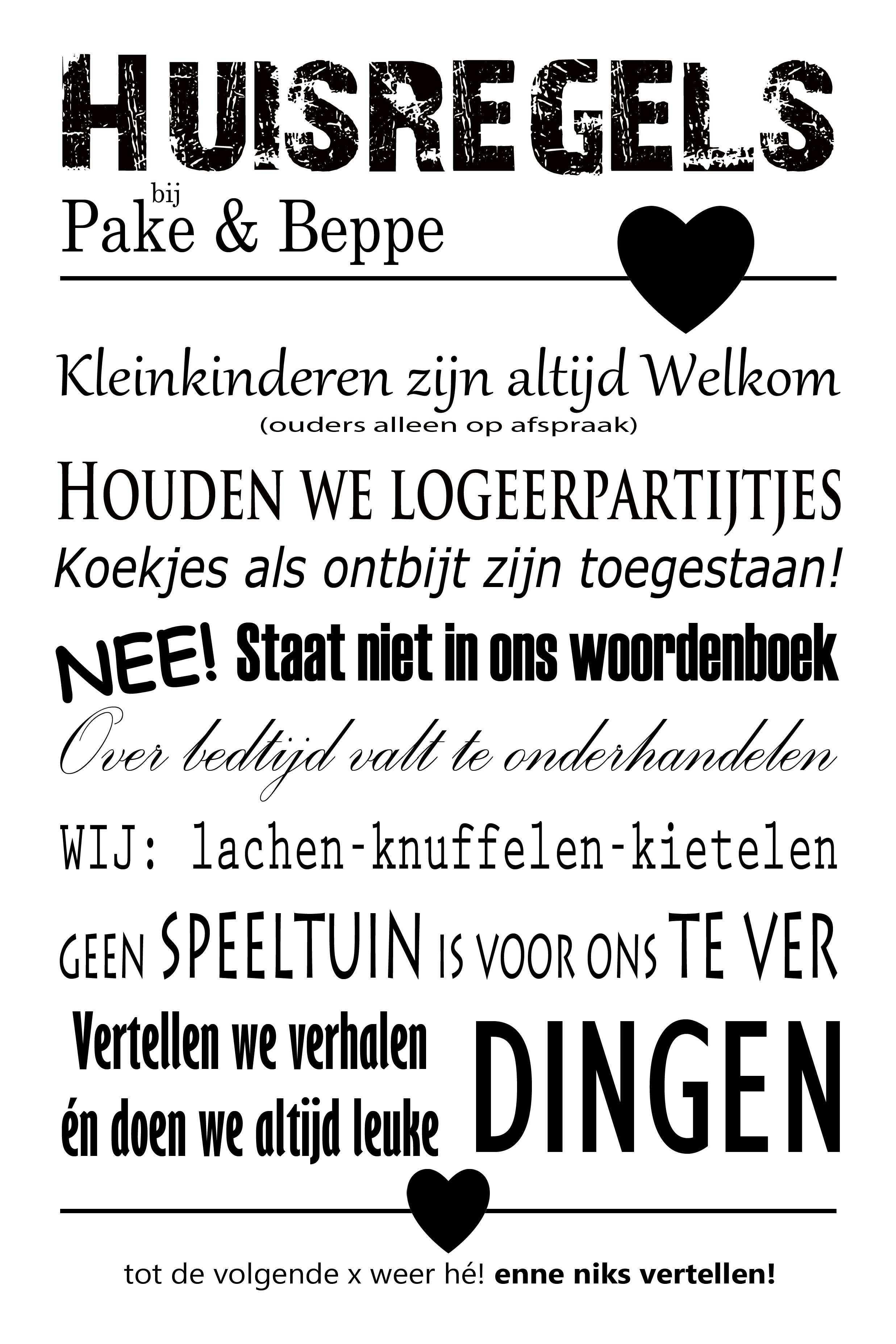 Huisregels Bij Pake En Beppe Tekst Ontwerp Huisregels Teksten