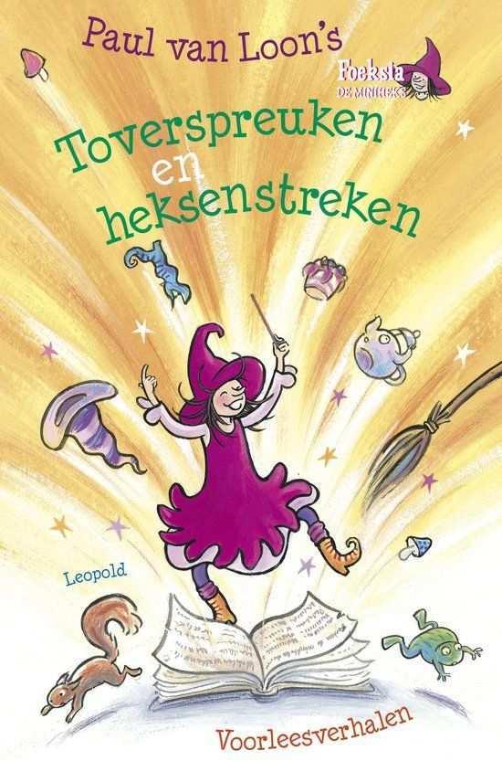 Toverspreuken En Heksenstreken Paul Van Loon 9789025862763 Boeken Toverspreuken Boeken Griezelig
