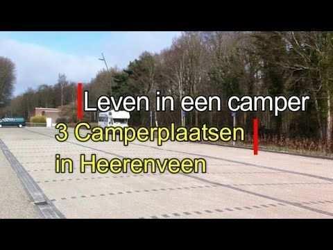 Leven In Een Camper 385 Camperplaats Heerenveen Camper Camperplaats Leven