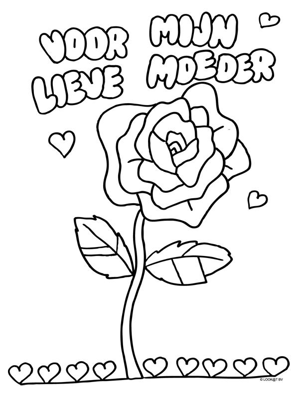 Kleurplaat Roos Voor Mijn Lieve Moeder Moederdag Moeder Vaderdag